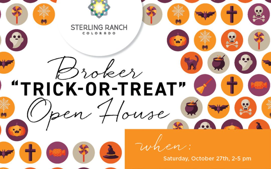 Join Us for a Broker Trick-or-Treat Open House October 27th